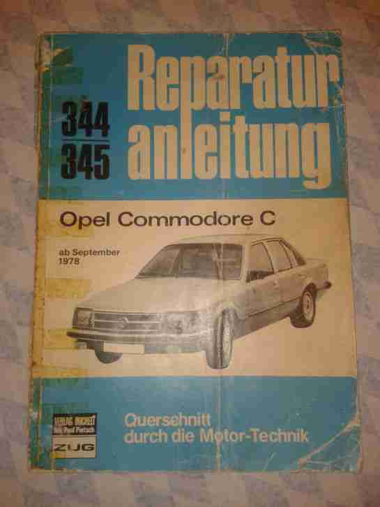 REPARATURANLEITUNG FÜR OPEL COMMODORE C AB SEPTEMBER 1978
